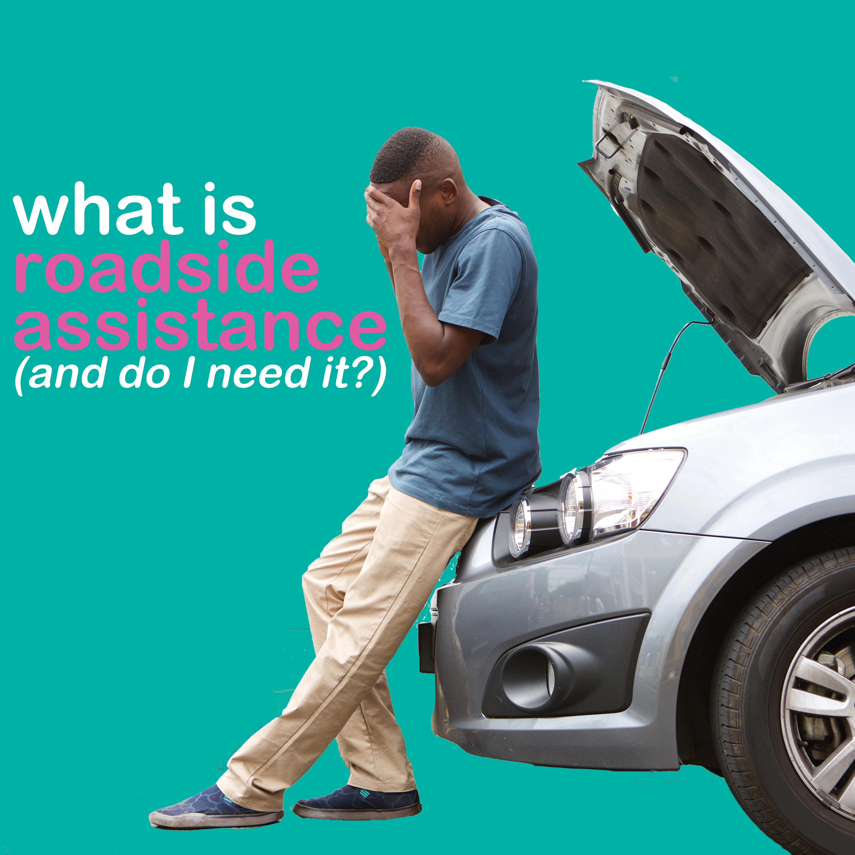 roadside assistance car insurance breakdown at side of road